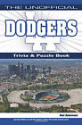 The Unofficial Dodgers Trivia, Puzzle & History by Dale Ratermann (Paperback / softback, 2011)