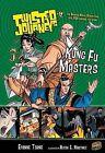 Kung Fu Masters by Evonne Tsang (Paperback / softback)