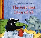 The Very Best Door of All by Marijke Ten Cate, Clara Linders (Hardback, 2001)