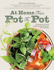 At Home: From Pot to Pot by Marshall Cavendish International (Asia) Pte Ltd (Paperback / softback, 2016)