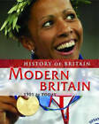 Modern Britain 1901 to the present by Andrew Langley (Hardback, 2006)