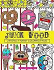 Junk Food Coloring Book: 24 Page Coloring Book by Dani Kates (Paperback / softback, 2016)