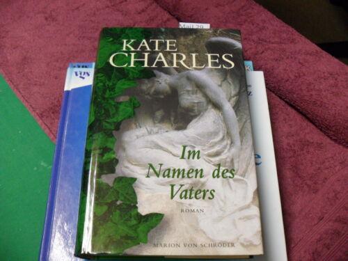 1 von 1 - Im Namen des Vaters von Kate Charles   gebunden