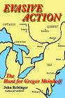 Evasive Action: The Hunt for Gregor Meinhoff by John Reisinger (Paperback / softback, 2001)