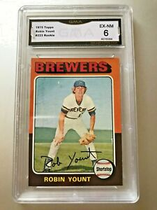 ROBIN-YOUNT-ROOKIE-CARD-HOF-1975-Topps-223-GMA-Graded-6-EX-NM