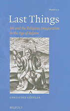 Last Things: Art and the Religious Imagination in the Age of Reform by...