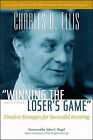 Winning the Loser's Game: Timeless Strategies for Successful Investing by Charles D. Ellis (Hardback, 1998)