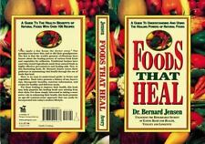 Foods That Heal : A Guide to Understanding and Using the Healing Powers of Natural Foods by Bernard Jensen (1988, Paperback)