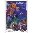 Prepare, O Bethlehem!: The Feast of the Nativity by Niko Chocheli (Hardback, 2000)