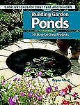 Building Garden Ponds (Creative Ideas for Your Yard and Garden)-ExLibrary