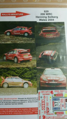 DECALS 1//43 REF 829 PEUGEOT 206 WRC SOLBERG WALES RALLY 2004 RAC RALLYE