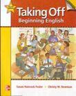 Taking off Beginning English Student Book Workbook - Christy Newman OT