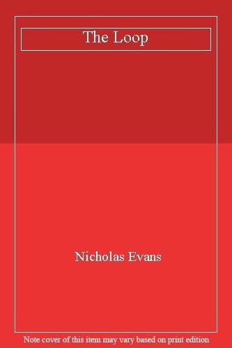 The Loop By  Nicholas Evans. 9780552144957