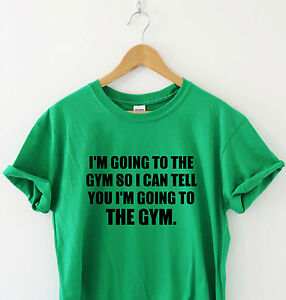 WHY-I-GO-TO-THE-GYM-Humour-t-shirt-funny-tee-slogan-shirt-gift-present-t-sarcasm