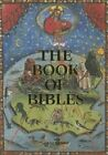 The Book of Bibles by Stephan Fussel, Andreas Fingernagel, Christian Gastgeber (Hardback, 2016)