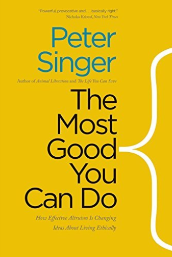 Peter Singer-Most Good You Can Do BOOK NEUF