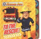 Fireman Sam: To the Rescue! Tabbed Board Book by Egmont Publishing UK (Board book, 2014)