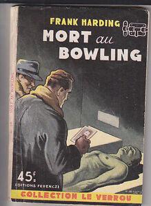 C1 Leo Malet Frank Harding Mort Au Bowling 1952 Eo Epuise Bon Etat SuppléMent éNergie Vitale Et Nourrir Yin