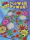 3-D Coloring Book--Flower Power! by Robin J. Baker (Paperback, 2012)