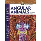 Creative Haven Insanely Intricate Angular Animals Coloring Book by Connor Martyn (Paperback, 2016)