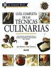 Le Cordon Bleu Guia Completa de Las Tecnicas Culinarias by Jeni Wright, Eric Treuille (Hardback, 2006)