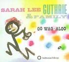 Go Waggaloo [Digipak] by Sarah Lee Guthrie (CD, Nov-2009, Smithsonian Folkways Recordings)