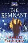The Remnant by Charlie Fletcher (Hardback, 2017)