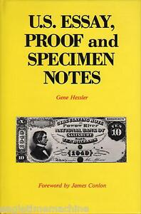 US-Essay-Proof-And-Specimen-Notes-Illustrated-NEW-Book-by-G-Hessler-FREEShipping