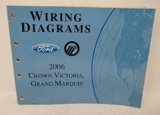 Oem 2006 Ford Crown Victoria  Mercury Grand Marquis Wiring