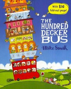 The-Hundred-Decker-Bus-by-Mike-Smith-9780230754584-Brand-New