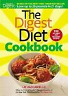 The Digest Diet Cookbook Lose up to 26 Pounds in 21 Days by Liz Vaccariello (