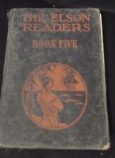 The Elson Readers Book Five -- shabby marked and missing pages circa 1920s