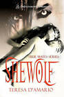 SheWolf by Teresa D'Amario (Paperback, 2010)