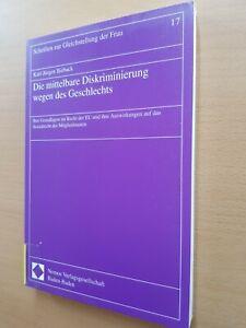 Die mittelbare DISKRIMINIERUNG wegen des Geschlechts EU Grundlagen Sozialrecht