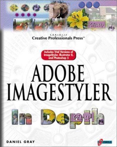 Adobe Imagestyler in Depth Compact Disc Daniel Gray