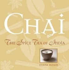Chai: The Spice Tea of India - New - Rosen, Diana - Paperback