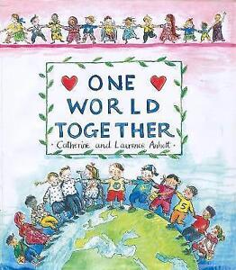 One-World-Together-by-Laurence-Anholt-ExLibrary