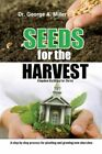 Seeds for The Harvest 9781481721097 by George Miller Paperback
