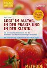 LOGI im Alltag, in der Praxis und in der Klinik. von Andra Knauer (2012, Taschenbuch)