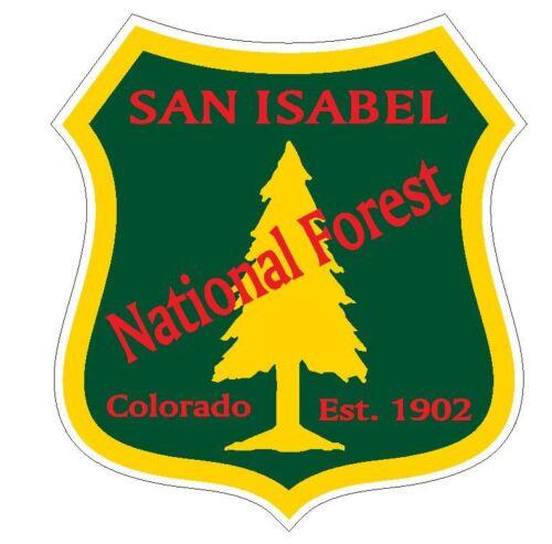 San Isabel National Forest Sticker R3302 Colorado YOU CHOOSE SIZE