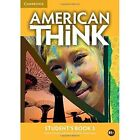 American Think Level 3 Student's Book by Jeff Stranks, Herbert Puchta, Peter Lewis-Jones (Paperback, 2016)