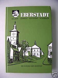 Eberstadt 1985 Chronik der Gemeinde - Eggenstein-Leopoldshafen, Deutschland - Eberstadt 1985 Chronik der Gemeinde - Eggenstein-Leopoldshafen, Deutschland