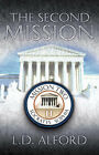 The Second Mission by L D Alford (Paperback / softback, 2003)