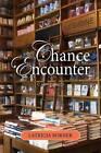 Chance Encounter by Latricia Borner (Paperback / softback, 2013)