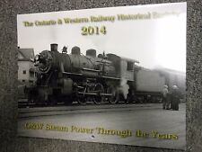 The Ontario & Western Railway Historical Society 2014 Calender