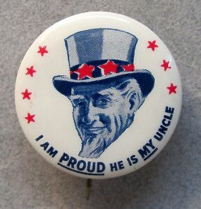 1940 WWII Uncle Sam I AM PROUD HE IS MY UNCLE pinback button Propaganda LASHAR *