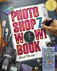 The Adobe Photoshop 7 Wow Book by Jack Davis (Mixed media product, 2003)