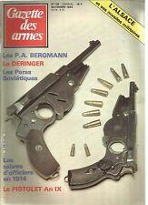 GAZETTE DES ARMES N°135 P.A BERGMANN / LE DERINGER / PARAS SOVIETIQUES / AN IX