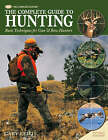 The Complete Guide to Hunting: Basic Techniques for Gun and Bow Hunters by Gary Lewis (Hardback, 2008)