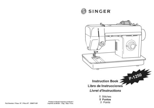 Singer P1250 Sewing MachineEmbroiderySerger Owners Manual